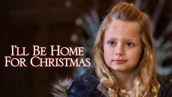 Ill Be Home For Christmas 2016.Is I Ll Be Home For Christmas 2016 On Netflix Singapore