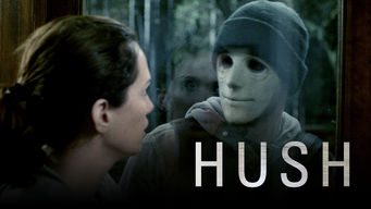 Is Hush (2016) on Netflix Spain?